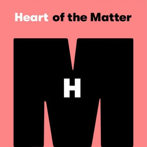 Cover art for podcast Heart of the Matter