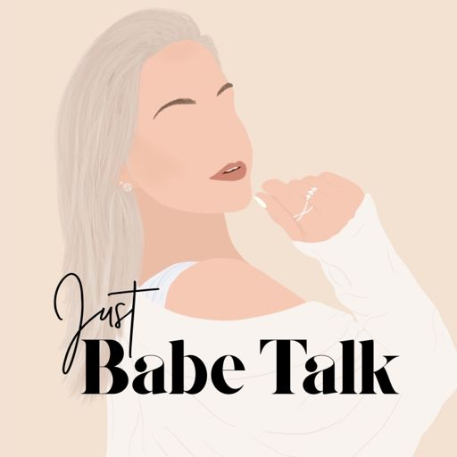 Cover art for podcast Just Babe Talk
