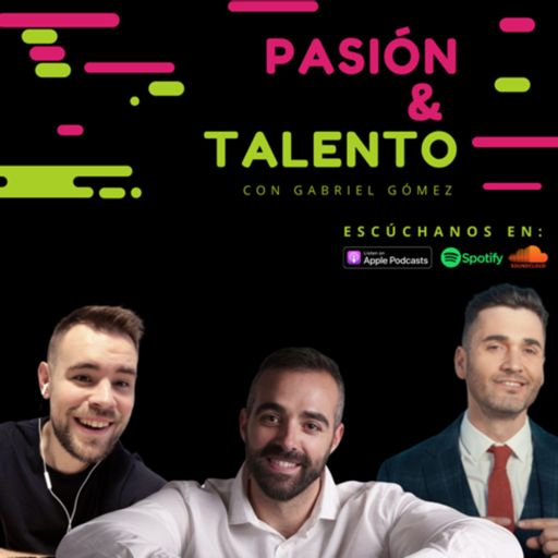 Cover art for podcast Pasión y Talento