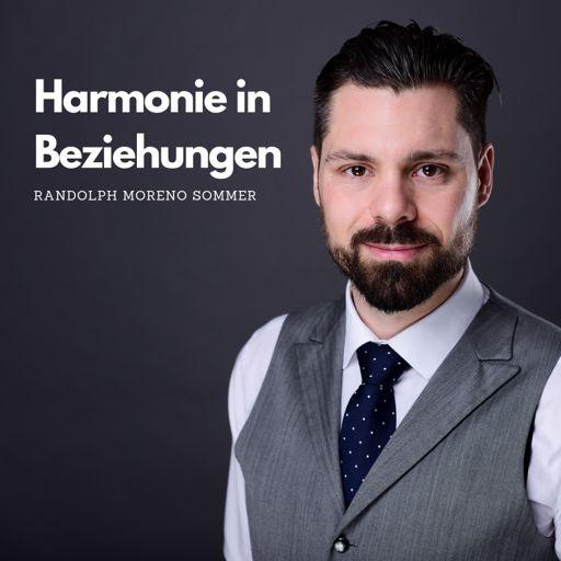 Cover art for podcast Harmonie in Beziehungen - Persönlichkeitsentwicklung und Konfliktlösung mit System