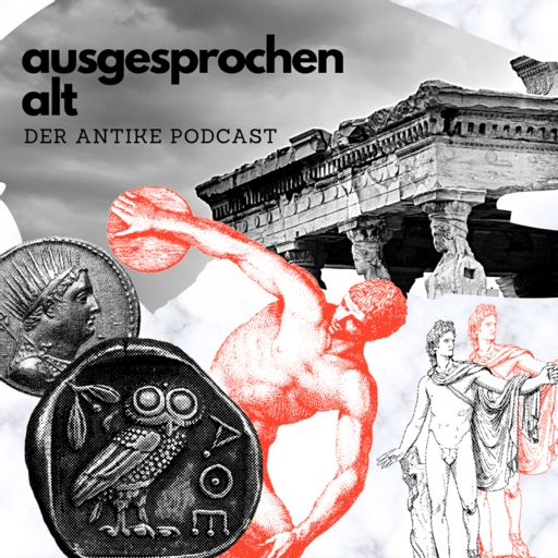 Cover art for podcast Ausgesprochen Alt. Der Antike Podcast