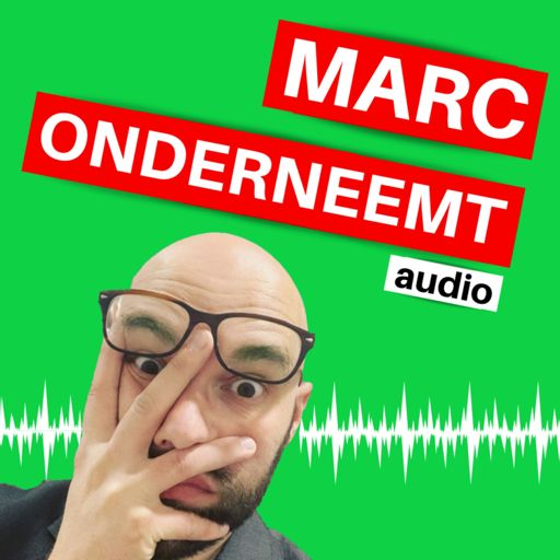 Cover art for podcast Marc Onderneemt Audio