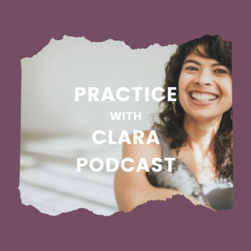 Cover art for podcast #PracticeWithClara Podcast
