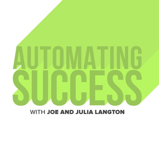 Cover art for podcast Automating Success with Joe and Julia Langton