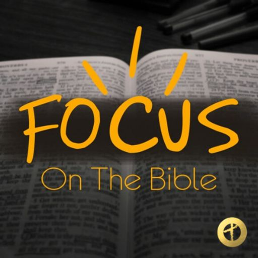Cover art for podcast FOCUS On The Bible