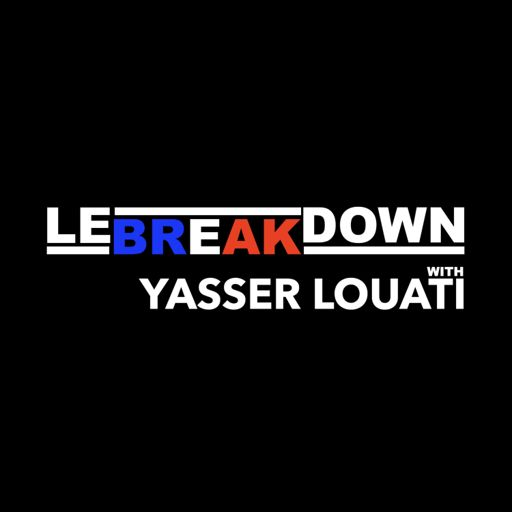 Cover art for podcast LE BREAKDOWN With Yasser Louati