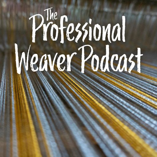 Cover art for podcast Professional Weaver Podcast