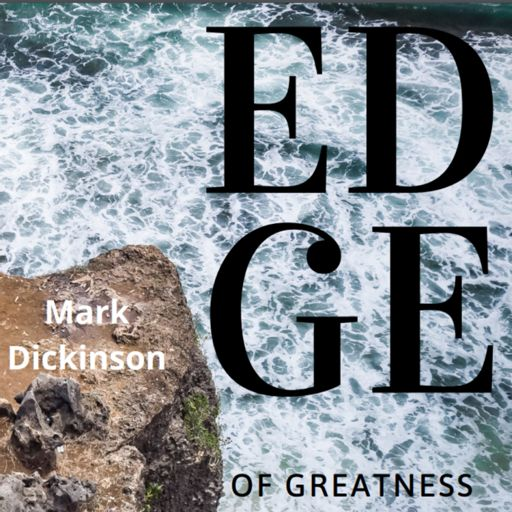 Cover art for podcast Edge of Greatness