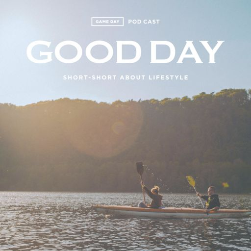 Cover art for podcast GOOD DAY by GAME DAY TEAM