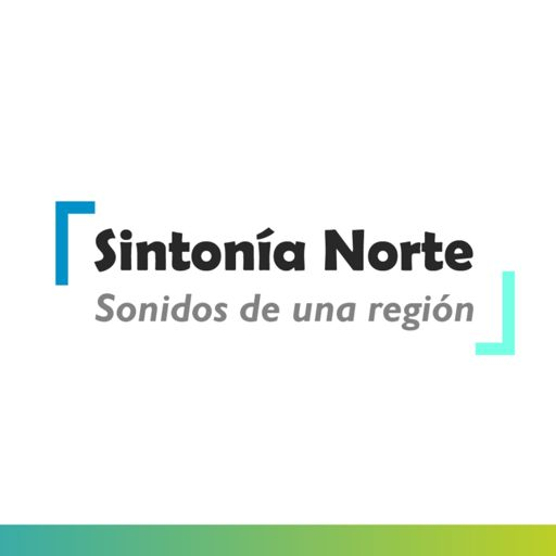 Cover art for podcast Sintonía Norte