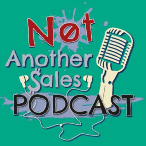 Cover art for podcast Not Another Sales Podcast