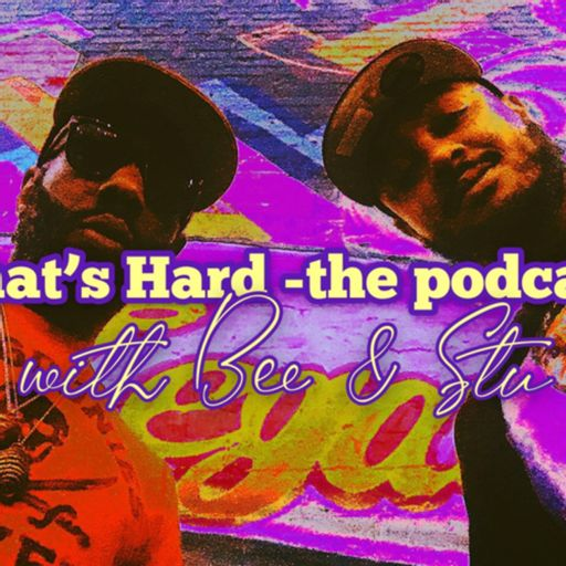 Cover art for podcast That's Hard -the podcast with Bee & Stu