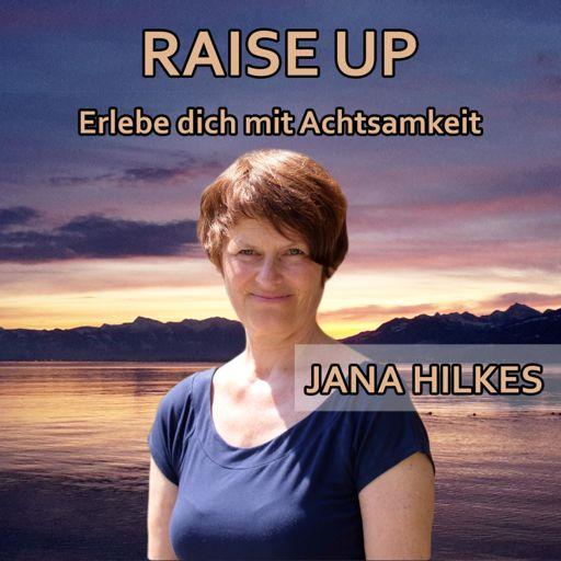 Cover art for podcast Raise Up | Der Podcast für Meditation und Achtsamkeit