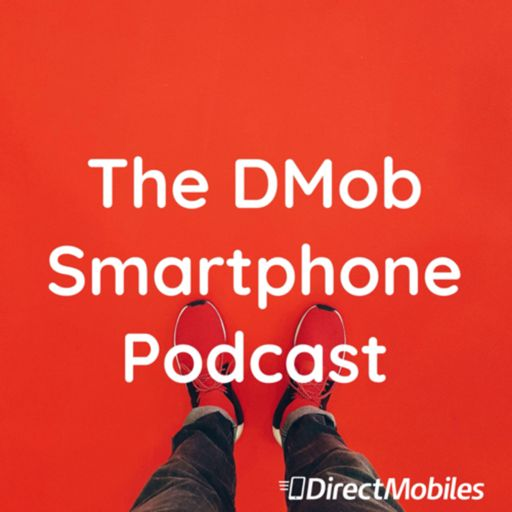 Cover art for podcast The DMob Smartphone Podcast