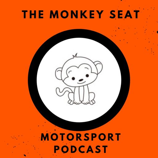 Cover art for podcast The Monkey Seat - Motorsport Podcast