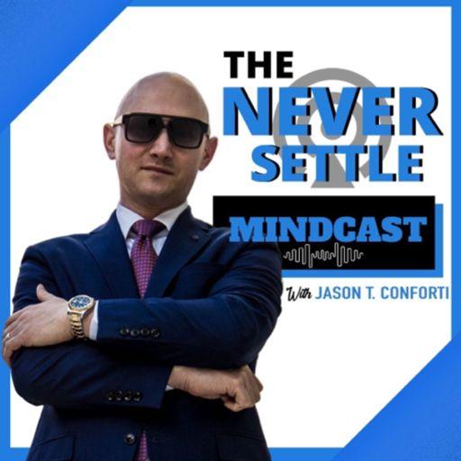 Cover art for podcast Never Settle Mindcast