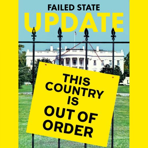 Cover art for podcast Failed State Update