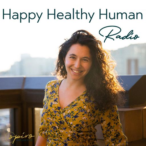 Cover art for podcast Happy Healthy Human Radio - Find Balance With Samantha Attard PhD, RYT, Doula
