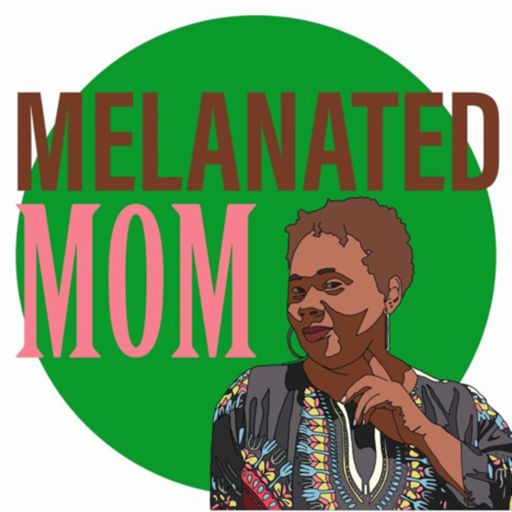 Cover art for podcast Melanated Mom