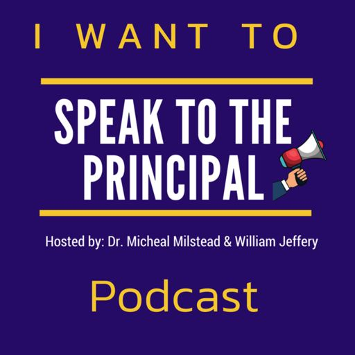 Cover art for podcast I Want To Speak To The Principal