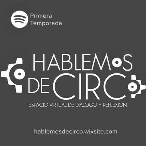 Cover art for podcast Hablemos de Circo-Podcast.