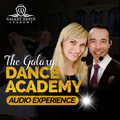 Cover art for podcast Ballroom Dancing with M&O - Official Galaxy Dance Academy Podcast