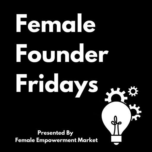 Cover art for podcast Female Founder Fridays