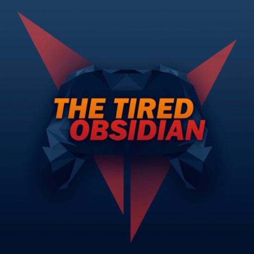 Cover art for podcast The Tired Obsidian Podcast