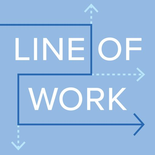 Cover art for podcast Line of Work