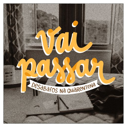 Cover art for podcast Vai Passar