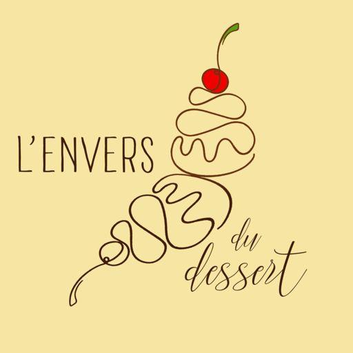 Cover art for podcast L'envers du dessert