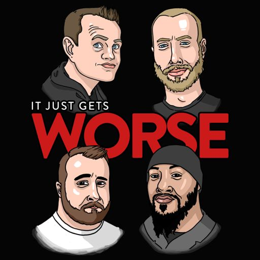 Cover art for podcast It Just Gets Worse