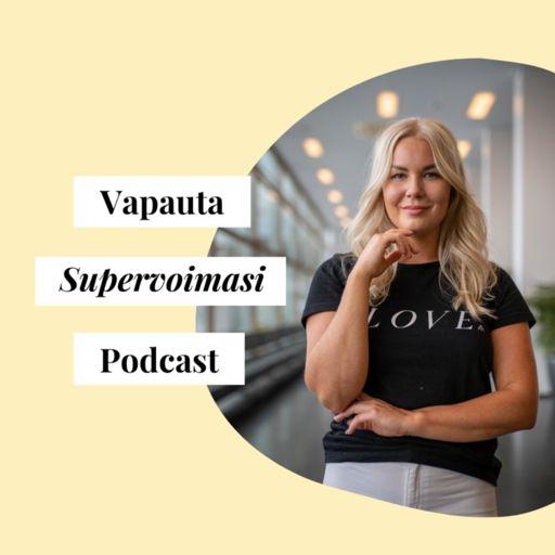 Cover art for podcast Vapauta Supervoimasi Podcast