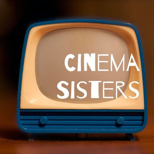 Cover art for podcast Cinema Sisters