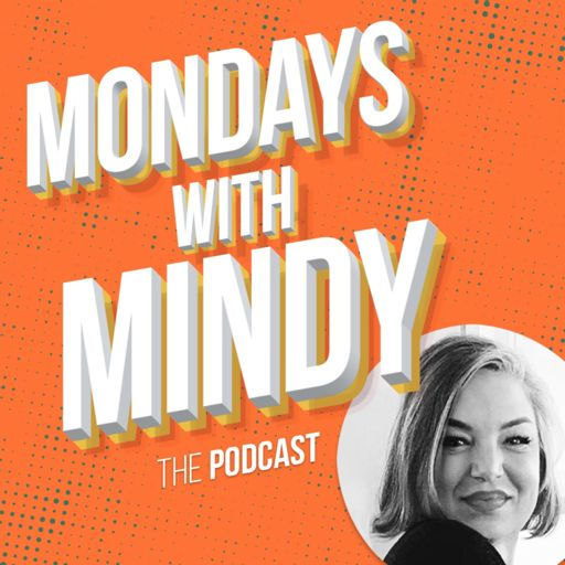 Cover art for podcast Monday's With Mindy