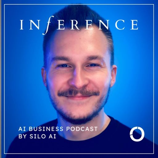Cover art for podcast Inference: AI business podcast by Silo AI