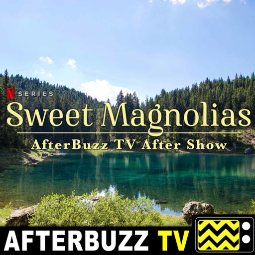 Cover art for podcast Sweet Magnolias Official After Show Podcast