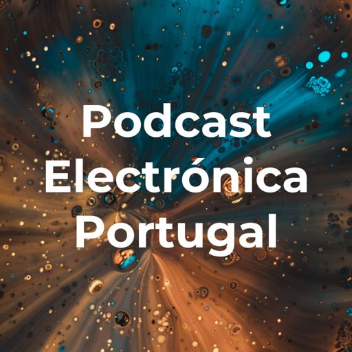 Cover art for podcast Podcast Electrónica Portugal