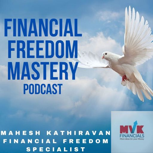 Cover art for podcast Financial Freedom Mastery