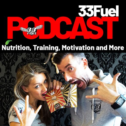 Cover art for podcast 33Fuel Podcast Sports Nutrition, Training, Motivation