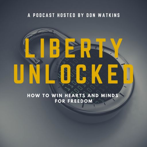 Cover art for podcast Liberty Unlocked