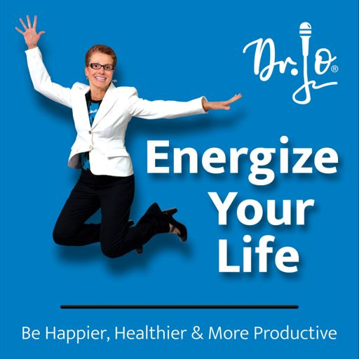 Cover art for podcast Energize Your Life with Dr. Jo