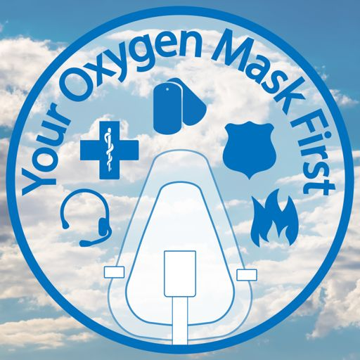 Cover art for podcast Your Oxygen Mask First