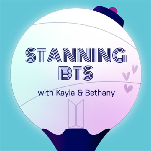 Cover art for podcast Stanning BTS