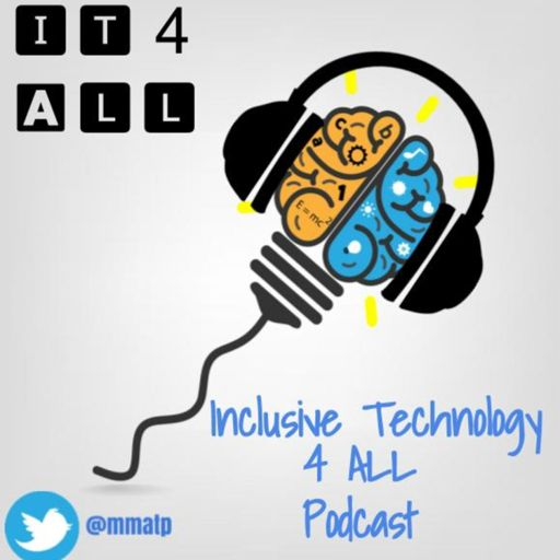 Cover art for podcast Inclusive Technology 4 All
