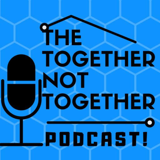 Cover art for podcast Together not together podcast