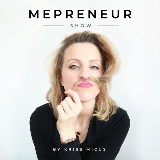 Cover art for podcast MEPRENEUR Show mit Kriss Micus