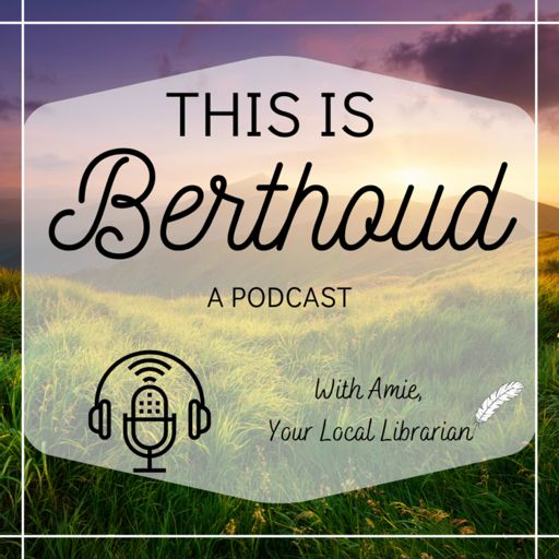 Cover art for podcast This Is Berthoud