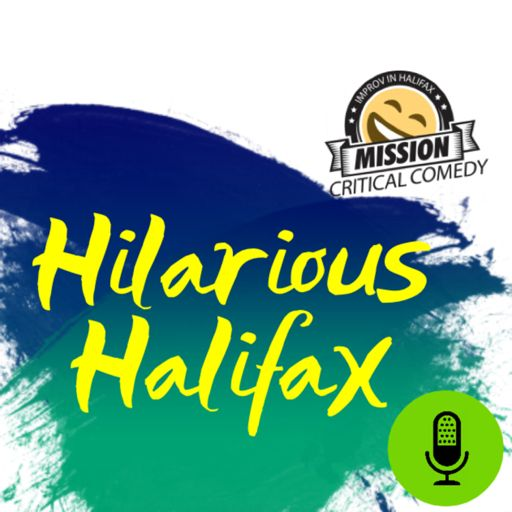 Cover art for podcast Hilarious Halifax