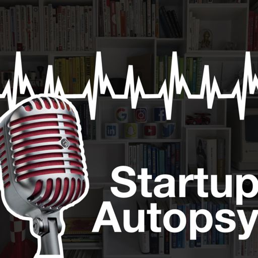 Cover art for podcast Startup Autopsy